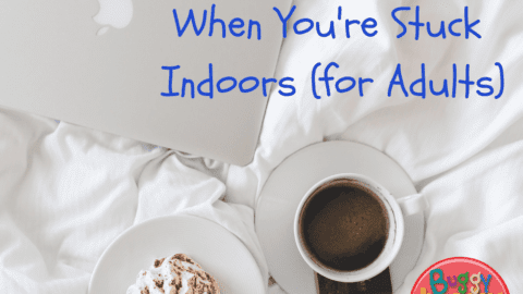 20 Indoor Activities for Parents