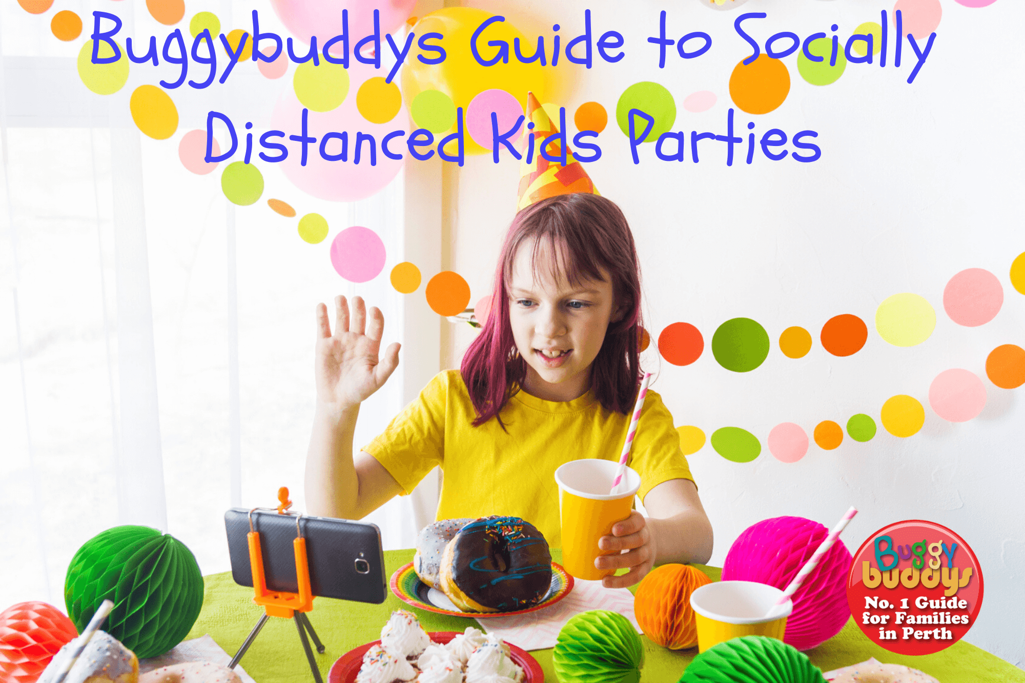 Covid Safe Kids Birthday Parties In Perth Buggybuddys Guide To Perth
