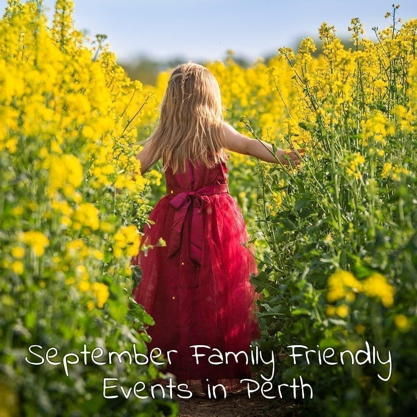 September Family Friendly Events In Perth Buggybuddys Guide To Perth