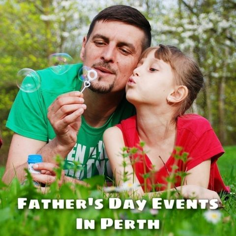 Father's Day Events in Perth 2020