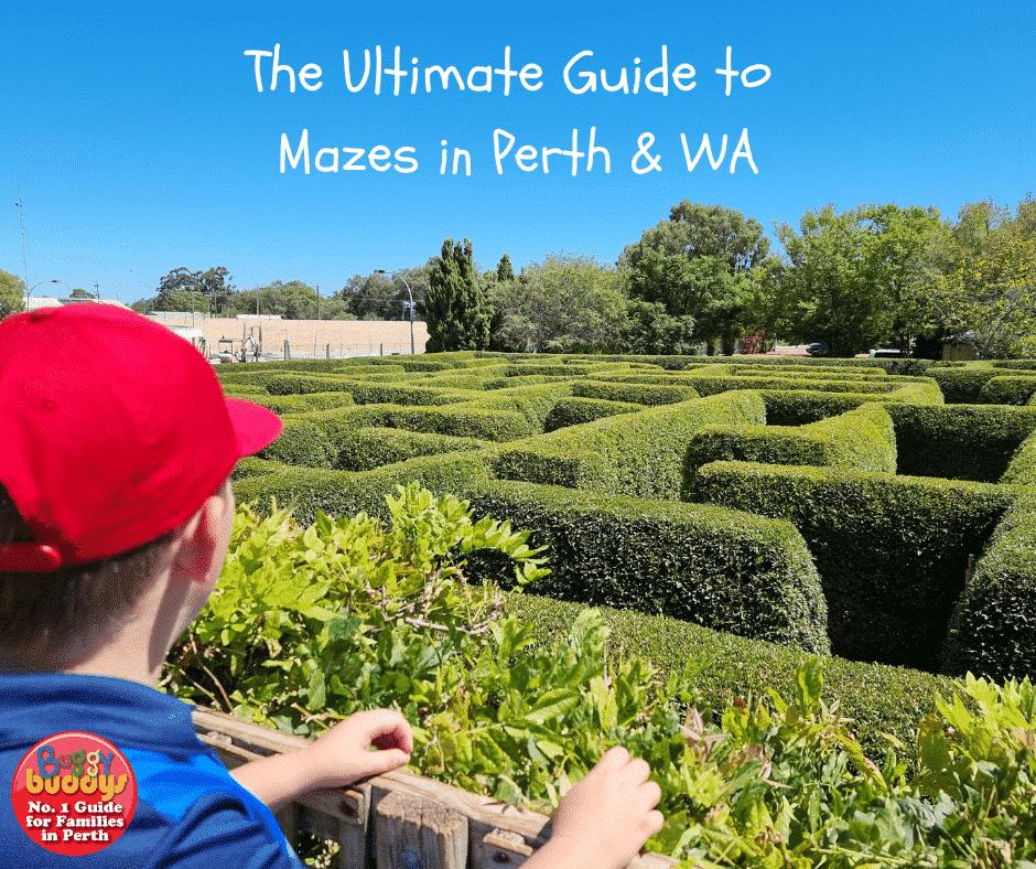 Mazes in Perth